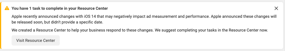 Facebook Warning in Ads Manager about iOS 14 Changes